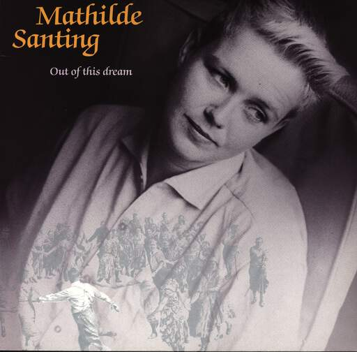 Mathilde Santing: Out Of This Dream, LP (Vinyl)