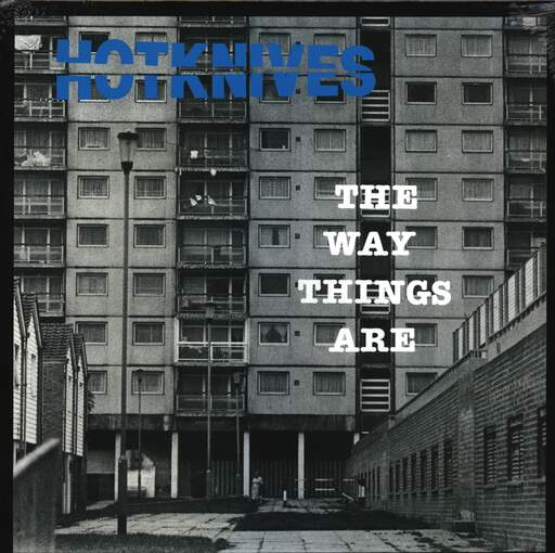 Hotknives: The Way Things Are, LP (Vinyl)