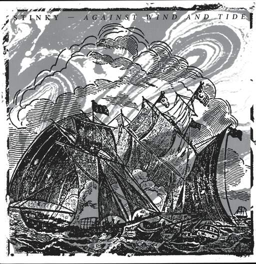 Stinky: Against Wind And Tide, LP (Vinyl)