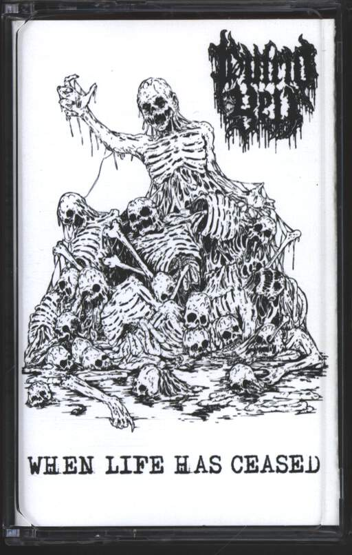 Putrid Yell: When Life Has Ceased, Compact Cassette