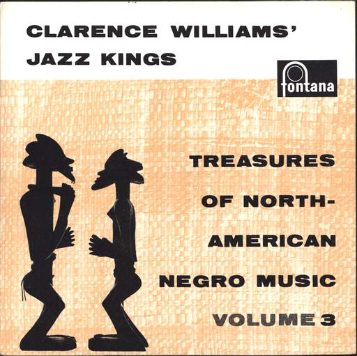 CLARENCE WILLIAMS' JAZZ KINGS - Treasures Of North-American Negro Music Volume 3 - 45T (SP 2 titres)