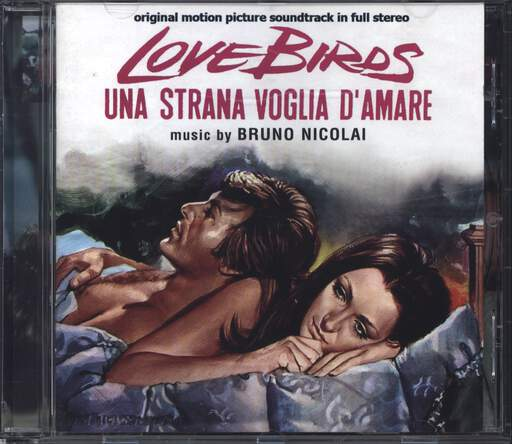Bruno Nicolai Love Birds - Una Strana Voglia D'Amare (Original Soundtrack In Full Stereo)