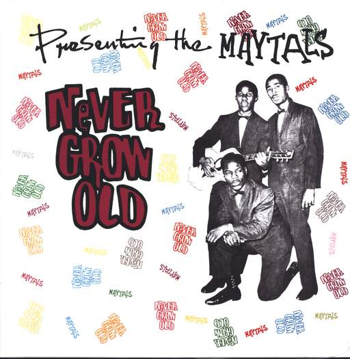 THE MAYTALS - Never Grow Old - 33T