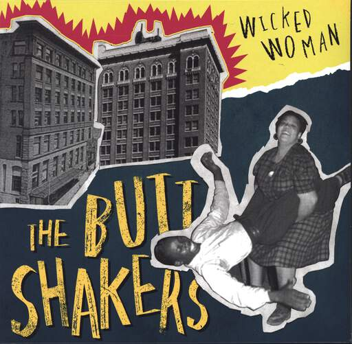 THE BUTTSHAKERS - Wicked Woman - Mini 33T