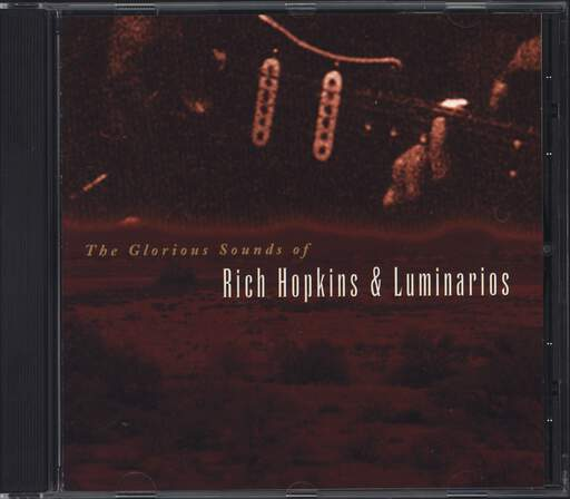 Rich Hopkins & Luminarios The Glorious Sounds Of Rich Hopkins & Luminarios