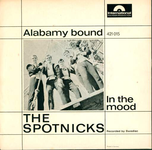 The Spotnicks - Alabamy Bound / In The Mood - 7inch SP