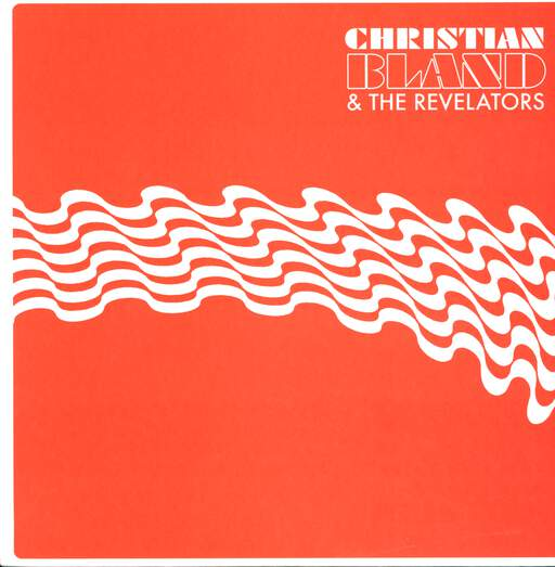 Christian Bland & The Revelators The Lost Album