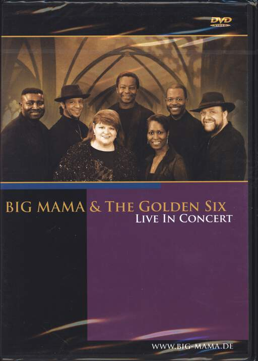 BIG MAMA & THE GOLDEN SIX - Live In Concert - DVD