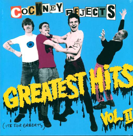Cockney Rejects Greatest Hits Vol. II