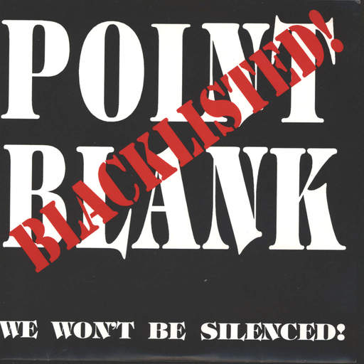"Point Blank: Blacklisted/ We Won´t Be Silenced!, 7"" Single (Vinyl)"