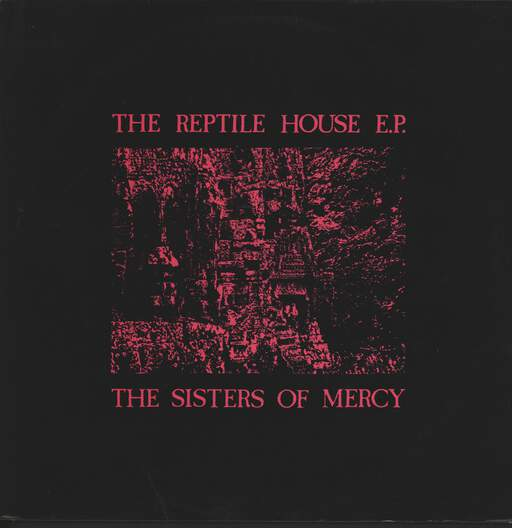 THE SISTERS OF MERCY - The Reptile House E.P. - Maxi 45T