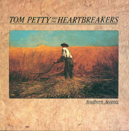 TOM PETTY AND THE HEARTBREAKERS - Southern Accents - 33T