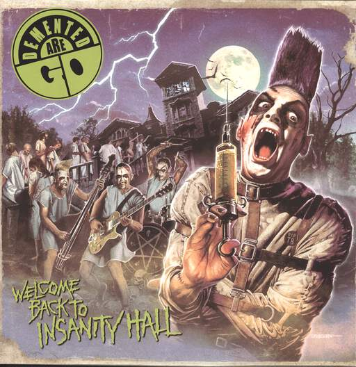 DEMENTED ARE GO - Welcome Back To Insanity Hall - 33T