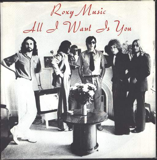 Roxy Music All I Want Is You