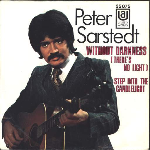 Peter Sarstedt Without Darkness (There's No Light)