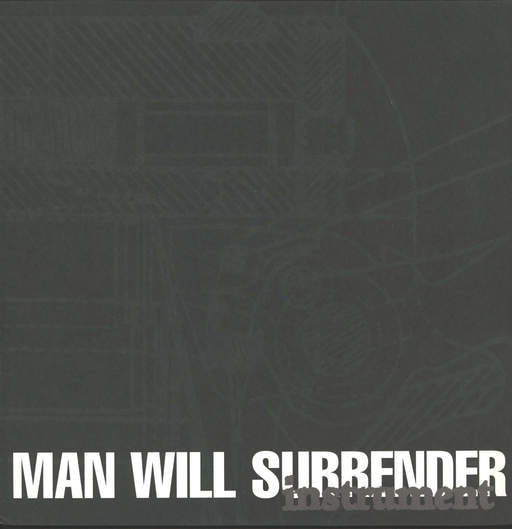 "Man Will Surrender: Instrument, 12"" Maxi Single (Vinyl)"