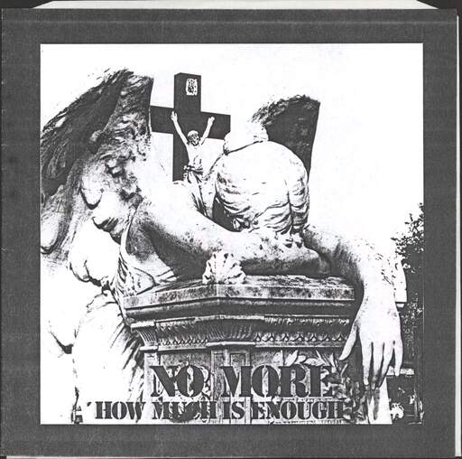 "No More: How Much Is Enough?, 7"" Single (Vinyl)"