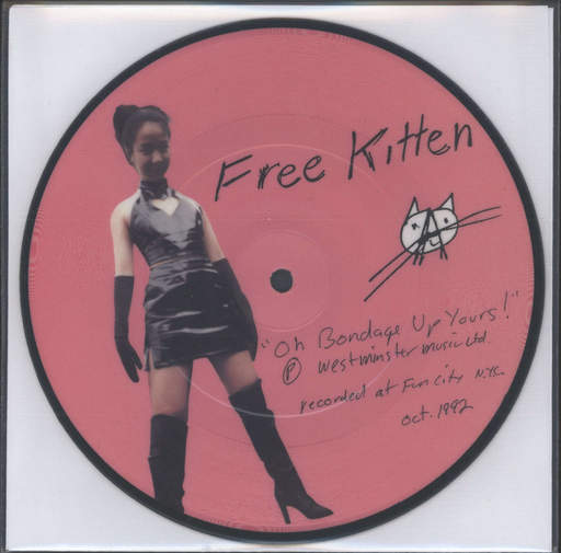 "Free Kitten: Oh Bondage Up Yours!, 7"" Single (Vinyl)"