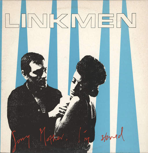 "Linkmen: Sorry Mother Im Stoned, 12"" Maxi Single (Vinyl)"