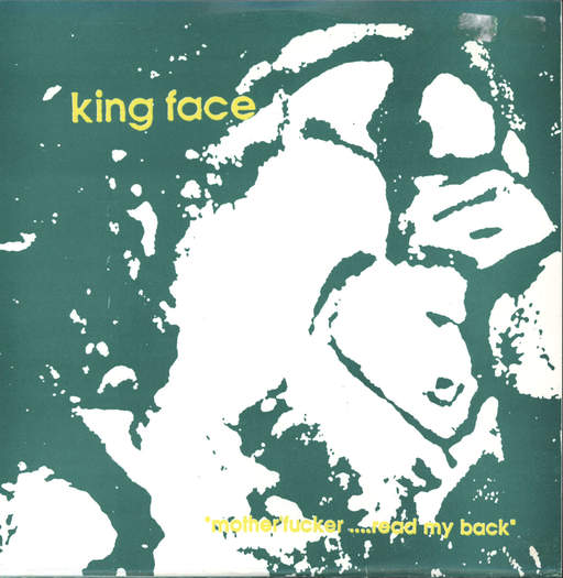 "King Face: Motherfucker Read My Back, 7"" Single (Vinyl)"