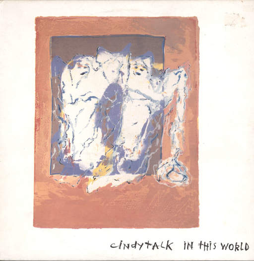 Cindytalk: In This World, LP (Vinyl)