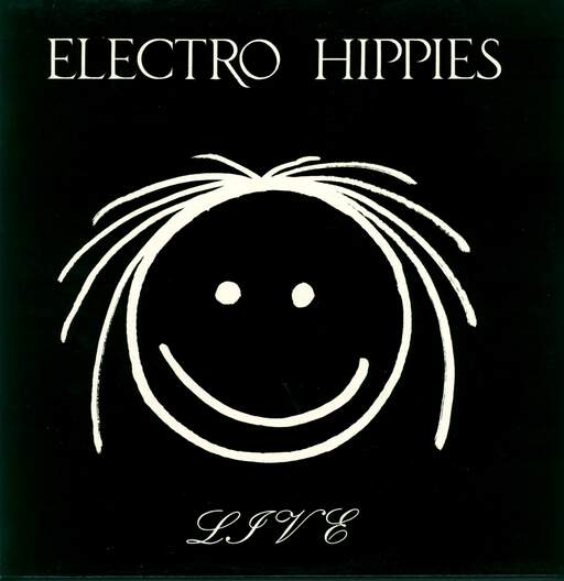 Electro Hippies: Live, LP (Vinyl)
