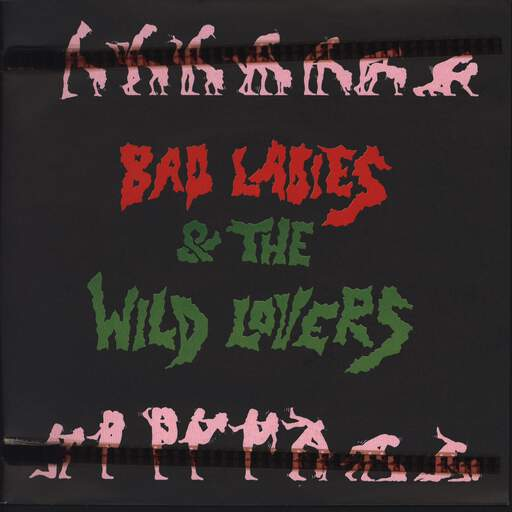 "Bad Ladies & The Wild Lovers: Bad Ladies & The Wild Lovers, 7"" Single (Vinyl)"