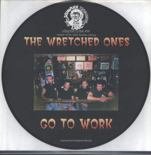 Wretched Ones: Go To Work, LP (Vinyl)