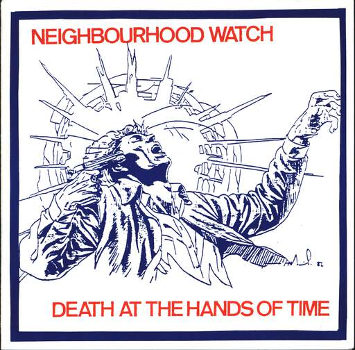 "Neighbourhood Watch: Death At The Hands Of Time, 7"" Single (Vinyl)"