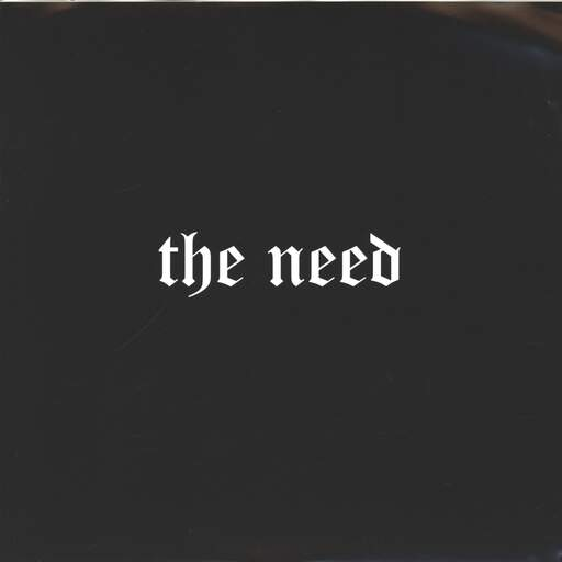 "Need: The Need, 7"" Single (Vinyl)"