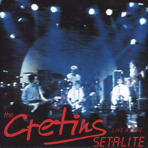 "Cretins: Live At The Setalite, 7"" Single (Vinyl)"