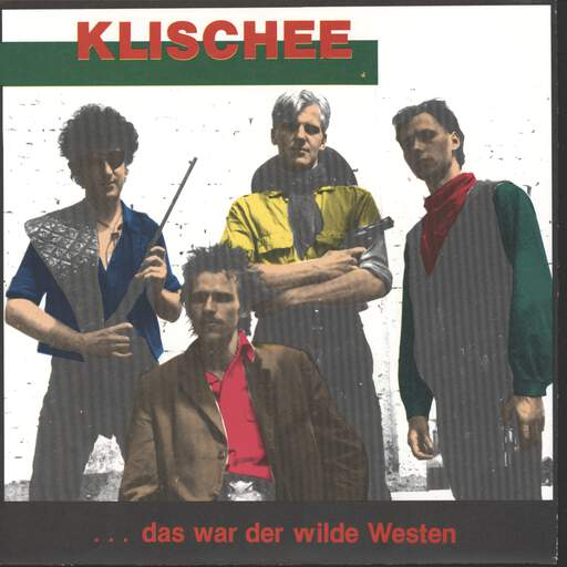 "Klischee: ... Das War Der Wilde Westen, 7"" Single (Vinyl)"