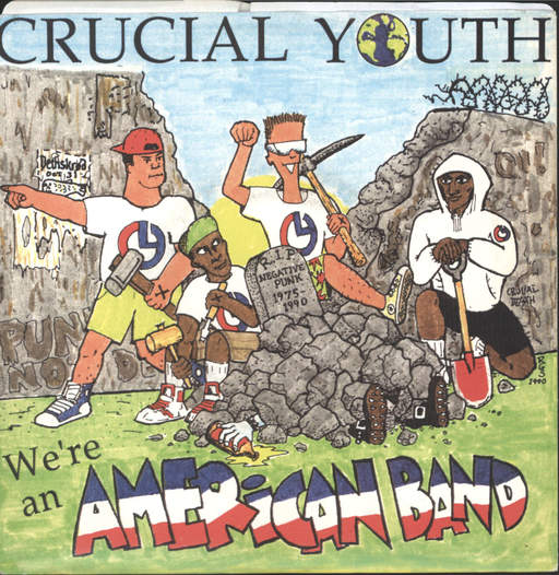 "Crucial Youth: We're An American Band, 7"" Single (Vinyl)"