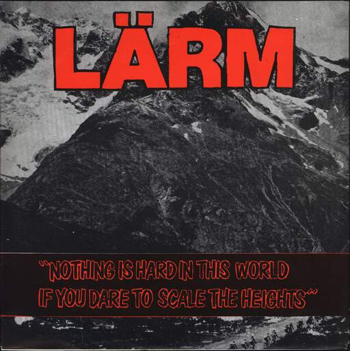 "Lärm: Nothing Is Hard In This World If You Dare To Scale The Heights, 7"" Single (Vinyl)"