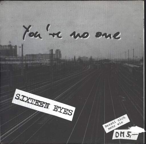 "Sixteen Eyes: You're No One, 7"" Single (Vinyl)"