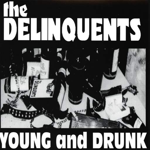 "The Delinquents: Young And Drunk, 7"" Single (Vinyl)"