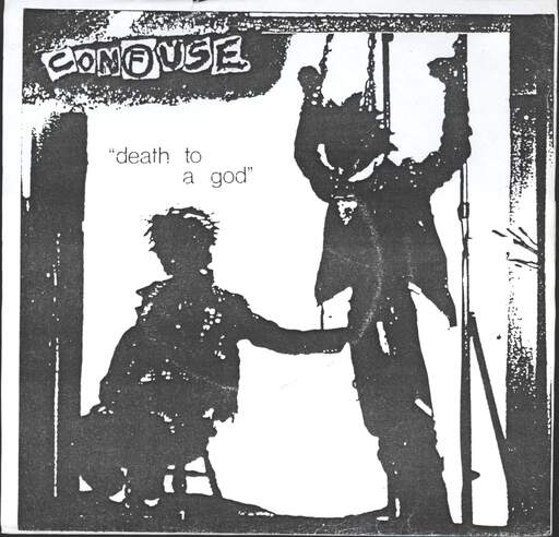 "Confuse: Death To A God, 7"" Single (Vinyl)"
