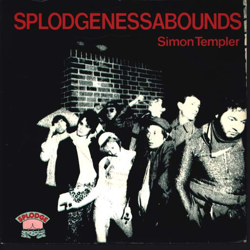 "Splodgenessabounds: Simon Templer, 7"" Single (Vinyl)"