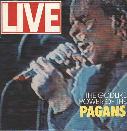 Pagans: Live - The Godlike Power Of The Pagans, LP (Vinyl)