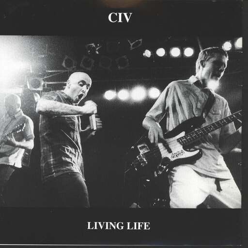 "Civ: Living Life / Fellow On The Railroad, 7"" Single (Vinyl)"