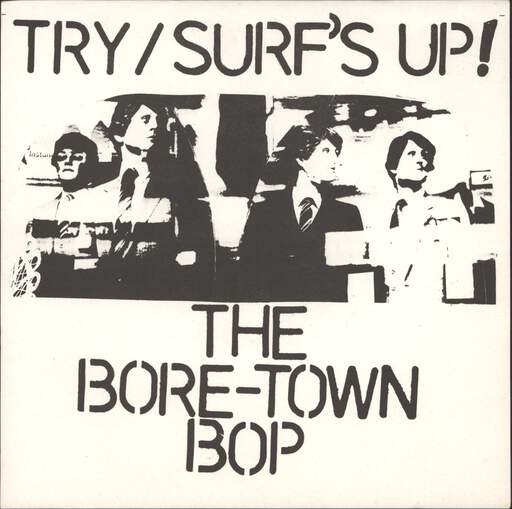 Bore-Town Bop Try / Surf's Up