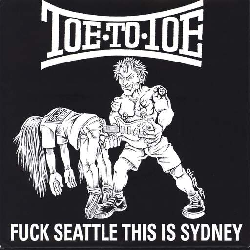 "Toe To Toe: Fuck Seattle This Is Sydney, 7"" Single (Vinyl)"