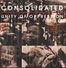"Consolidated: Unity Of Oppression, 12"" Maxi Single (Vinyl)"