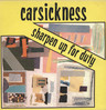 Carsickness: Sharpen Up For Duty, LP (Vinyl)