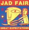 Jad Fair: Great Expectations, LP (Vinyl)