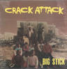 "Big Stick: Crack Attack, 12"" Maxi Single (Vinyl)"