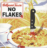 Hollywood Teasze: No Flakes, LP (Vinyl)