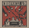 "Chronicle A/D: Bloodsport War, 7"" Single (Vinyl)"