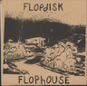 "Flopdisk Flophouse: Untitled EP, 7"" Single (Vinyl)"