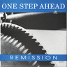 "One Step Ahead: Remission, 7"" Single (Vinyl)"